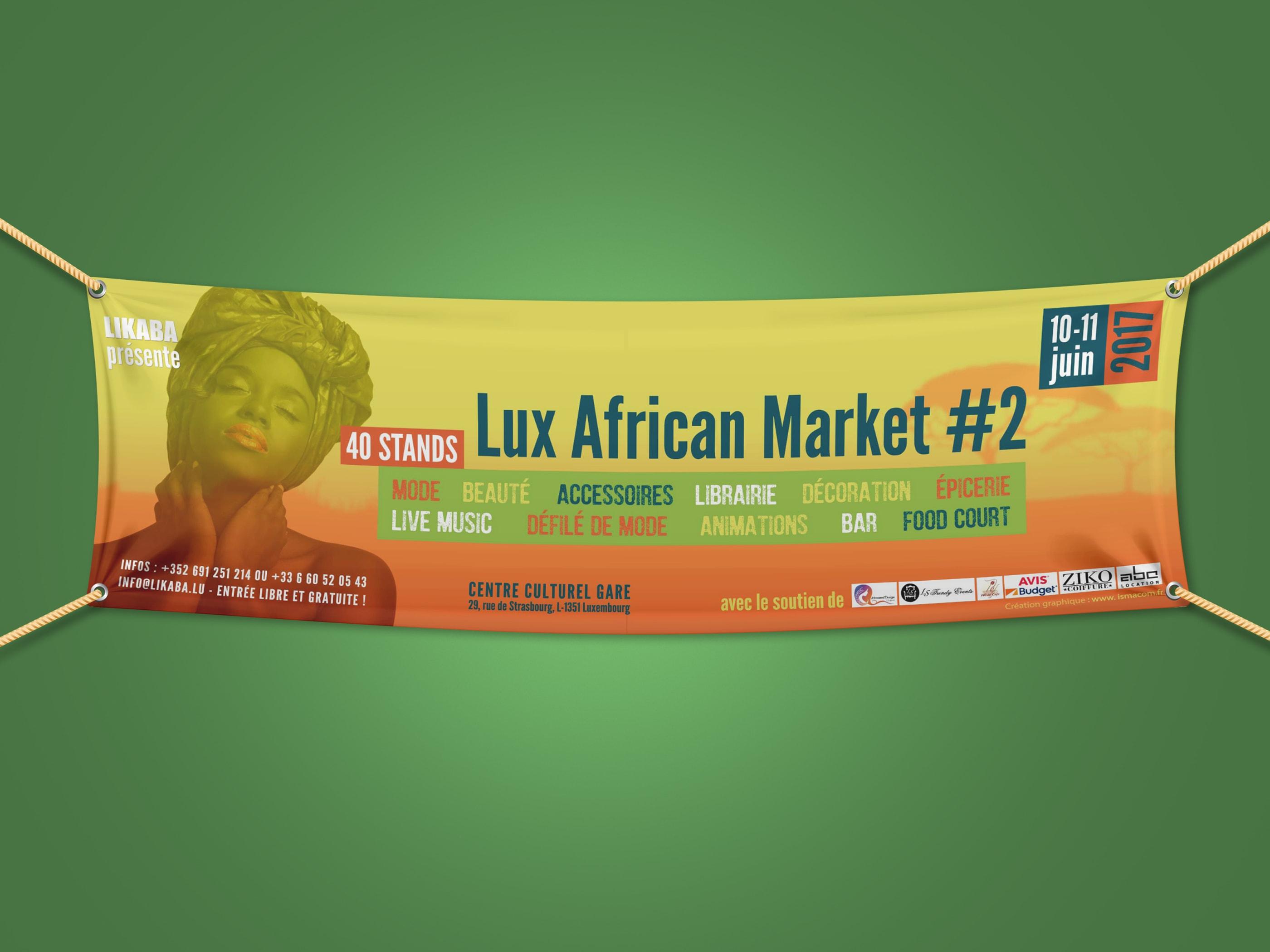 réalisation Banderoles pour likaba évènement lux african market