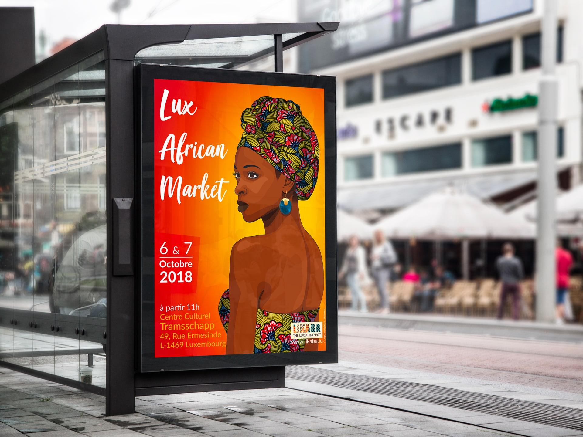 Affiche de l'evenement Lux African Market 2018 présenté sur un arrêt de bus